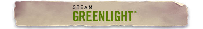 Support us on Steam Greenlight!